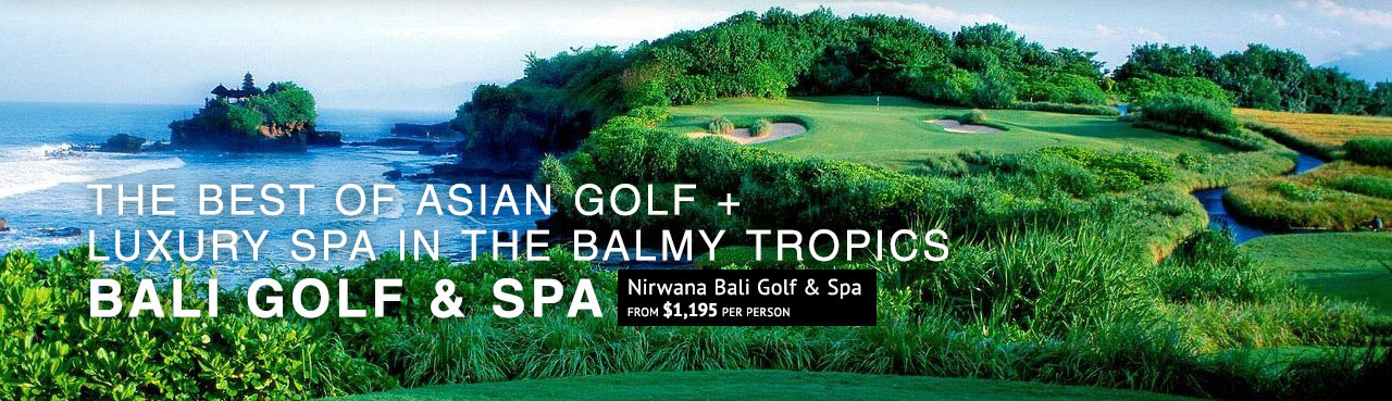 The best of Asian golf and luxury spa in the balmy tropics - Nirwana Bali Golf & Spa. From $1,195 per person